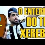 O ENTERRO DO TIO XEREBA