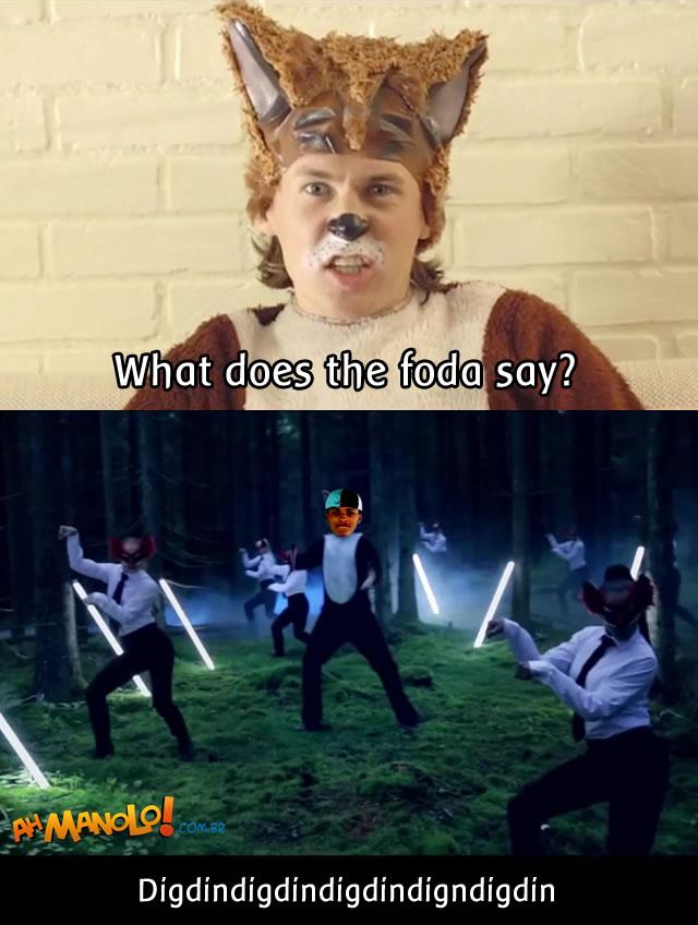 O que a foda diz