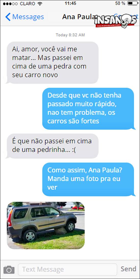 Acho que esse marido vai ficar muito bravo com a Ana Paula...